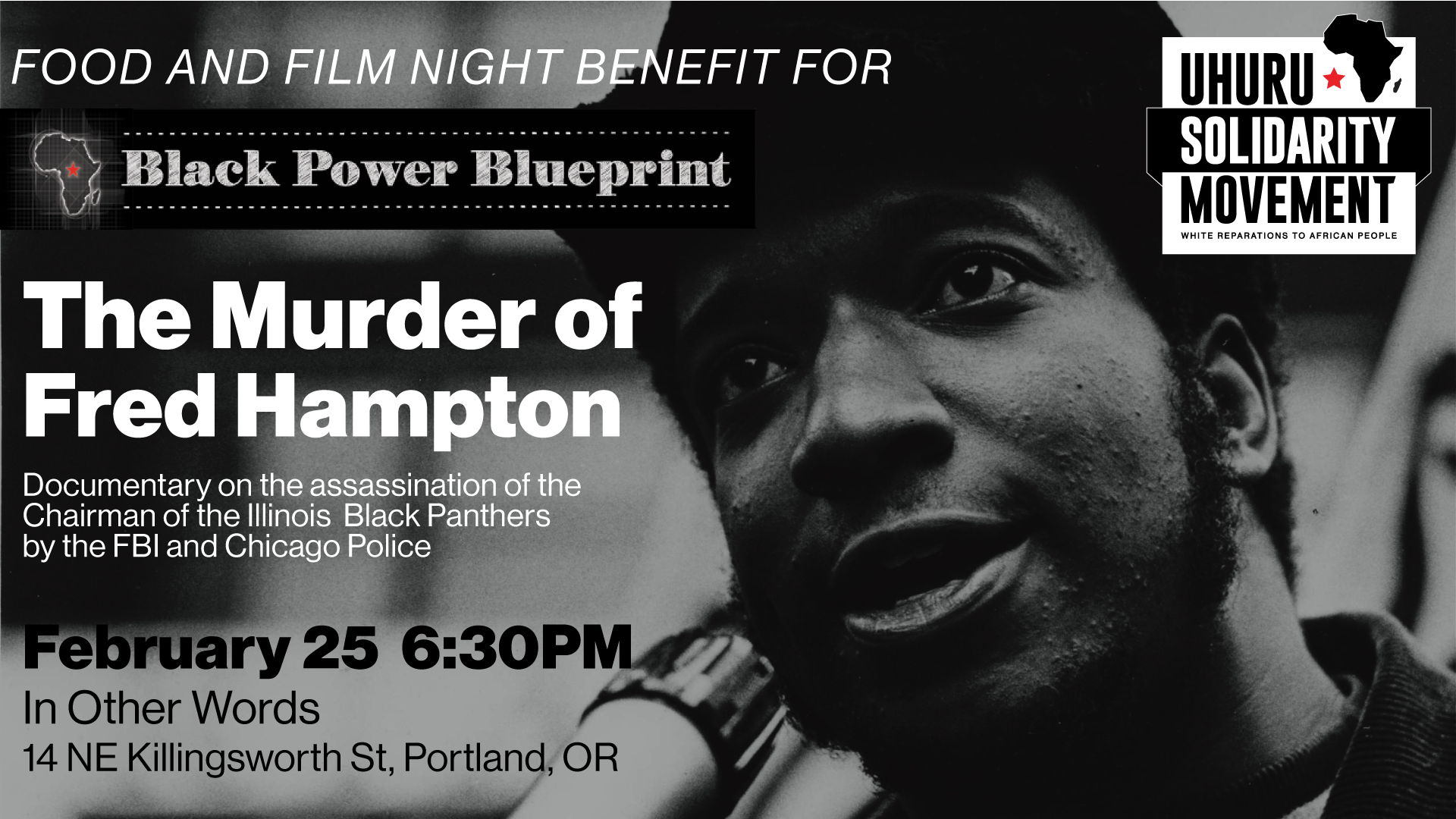 Usm portland presents murder of fred hampton food and film night this an uhuru solidarity movement usm film night open to all usm is an international organization of white people formed by accountable to malvernweather Choice Image